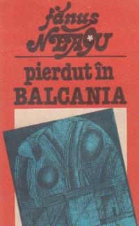 Pierdut in Balcania