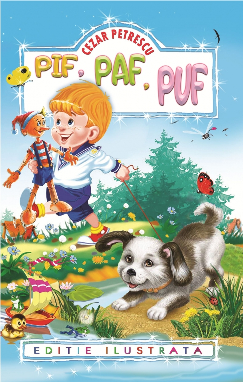 Pif Paf Puf (editie ilustrata)