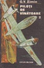 Piloti de vinatoare, Volumul al II-lea