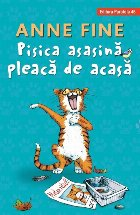 Pisica asasină pleacă de acasă (ediție cartonată)