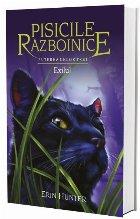 Pisicile Razboinice - Puterea celor trei. Cartea a XV-a : Exilul