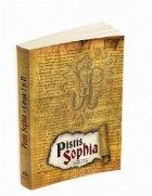 Pistis Sophia - Cartile I si II
