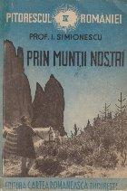 Pitorescul Romaniei, Volumul al IV-lea - Prin Muntii Nostri
