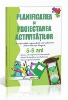 Planificarea si proiectarea activitatilor, nivel 5-6 ani