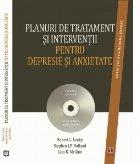 Planuri de tratament si interventii pentru depresie si anxietate (editia a II-a)
