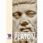 Platon. Adevarul fiintei si realitatea vietii