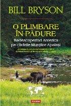O plimbare în pădure. Redescoperind America pe cărările Munţilor Apalaşi