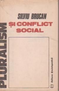 Pluralism si conflict social - O analiza sociala a lumii comuniste