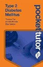 Pocket Tutor Type 2 Diabetes Mellitus