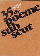 35 de poeme sub scut