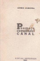 Poemele cumplitului canal