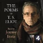 Poems Eliot Read Jeremy Irons