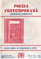 Poezia contemporana - Antologie comentata