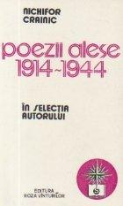 Poezii alese 1914-1944 in selectia autorului