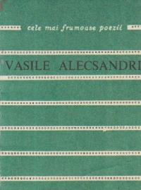 Poezii - Vasile Alecsandri (Cele mai frumoase poezii)
