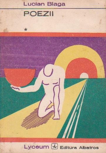 Poezii, Volumul I - Lucian Blaga