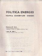 Politica energiei. Politica conservarii energiei