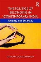 Politics of Belonging in Contemporary India