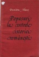 Popasuri vetrele istoriei romanesti Partea