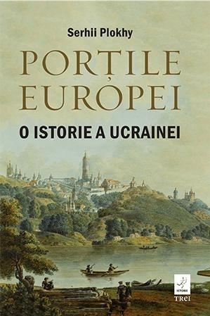 Porțile Europei. O istorie a Ucrainei