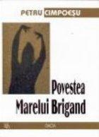 Povestea Marelui Brigand