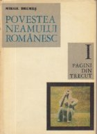 Povestea neamului romanesc de la inceput si pina in zilele noastre, Volumul I - Pagini din trecut