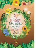 30 de povesti despre natura. Volum de povesti bilingv, roman-englez