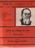 Povestiri Ion Agarbiceanu (Texte comentate)