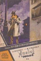 Povestiri Stiintifico-Fantastice, Nr. 45 - Duelul Mut, 2