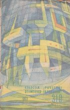 Povestiri Stiintifico-Fantastice, Nr. 310/1967 - Ochiul de Mort. Alambai sau Arcanele Artei