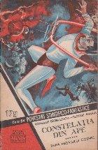 Povestiri stiintifico-fantastice, Nr. 179/1962 - Constelatia din ape, 6 - Taina Mesajului Cosmic