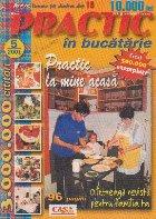 Practic in bucatarie, nr. 5/2001