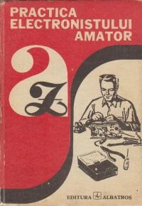 Practica electronistului amator