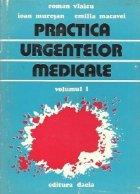 Practica urgentelor medicale, Volumul I