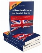 A Practical Course for English Exams. Methodological Guide to prepare for the Tenure and Qualified Teacher Exams in the Primary and Secondary Education