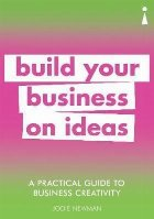 Practical Guide to Business Creativity