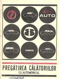Pregatirea calatoriilor cu automobilul