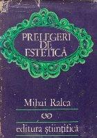Prelegeri de estetica - Mihai Ralea