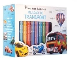 Prima mea biblioteca ilustrata. Mijloace de transport. Bebe invata (cutie 8 carticele)