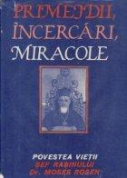 Primejdii, Incercari, Miracole, Editia a II-a