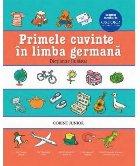 Primele cuvinte în limba germană. Dicţionar ilustrat Oxford