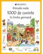 Primele mele 1000 de cuvinte in limba germana