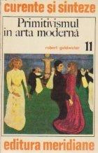 Primitivismul si arta moderna