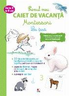 Primul meu caiet de vacanță Montessori. La țară. De la 3 la 6 ani