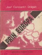 Prin Europa, II