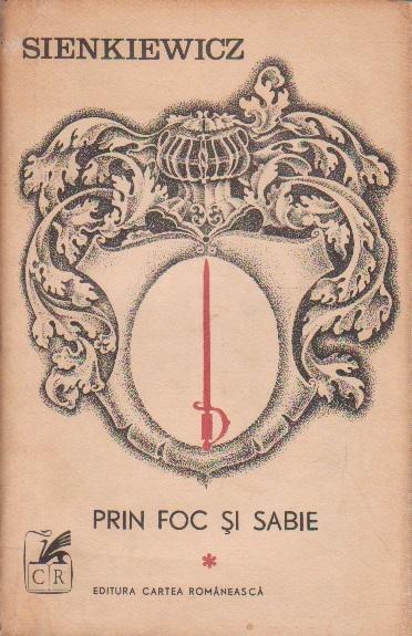 Prin Foc si prin Sabie - Roman