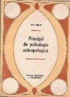 Principii de Psihologie Antropologica