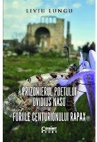 Prizonierul poetului Ovidius Naso sau