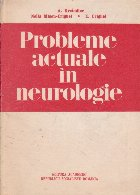 Probleme actuale in neurologie