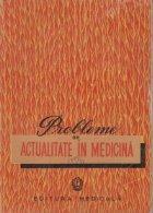 Probleme actualitate medicina
